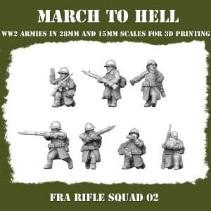 FRA RIFLE SQUAD 02 3d printed miniatures